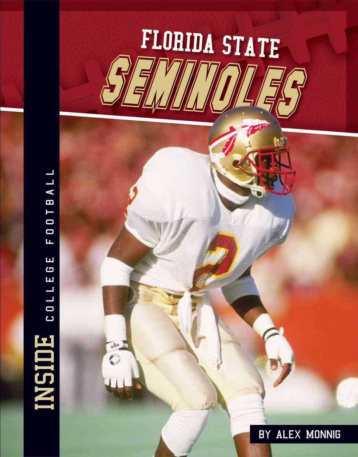 Florida State Seminoles By Monnig, Alex